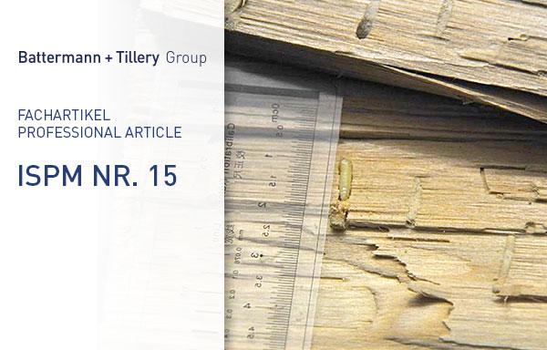 Fachartikel: ISPM Nr. 15 – Hintergründe und Herausforderungen